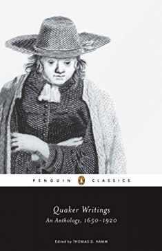 Quaker Writings: An Anthology, 1650-1920 (Penguin Classics)