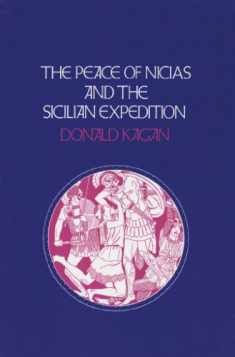 The Peace of Nicias and the Sicilian Expedition (A New History of the Peloponnesian War) (VOLUME 3)