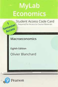 MyLab Economics with Pearson eText -- Access Card -- for Macroeconomics