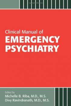 Clinical Manual of Emergency Psychiatry