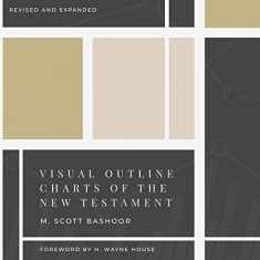 Visual Outline Charts of the New Testament: Revised and Expanded