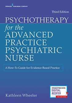Psychotherapy for the Advanced Practice Psychiatric Nurse (Locomotive Portfolios)