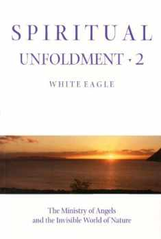 Spiritual Unfoldment Two (Spiritual Unfoldment)