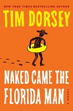 Naked Came the Florida Man: A Novel (Serge Storms)
