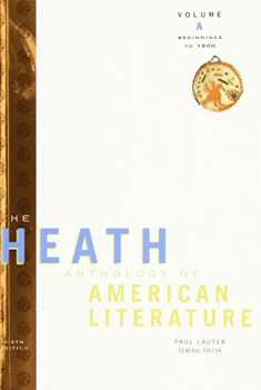 The Heath Anthology of American Literature: Beginnings to 1800 (Heath Anthology of American Literature Series)