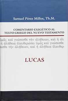Comentario exegético al texto griego del Nuevo Testamento: Lucas (Spanish Edition)