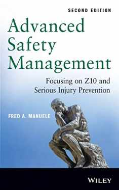 Advanced Safety Management: Focusing on Z10 and Serious Injury Prevention