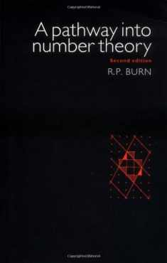 A Pathway into Number Theory 2ed