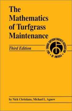 The Mathematics of Turfgrass Maintenance, 3rd Edition