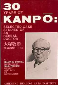 Thirty years of kanpō: Selected case studies of an herbal doctor