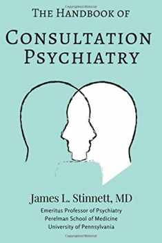 The Handbook of Consultation Psychiatry: A Roadmap to Psychiatry in the General Hospital