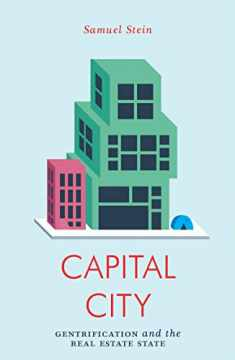 Capital City: Gentrification and the Real Estate State (Jacobin)