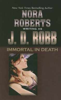 Immortal in Death (Thorndike Press Large Print Famous Authors Series)