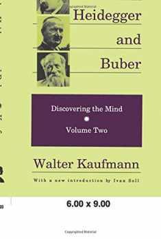 Nietzsche, Heidegger, and Buber (Discovering the Mind Series)