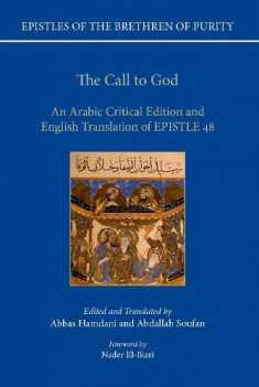 The Call to God: An Arabic Critical Edition and English Translation of Epistle 48 (Epistles of the Brethren of Purity)