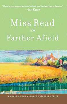 Farther Afield (The Fairacre Series #11)