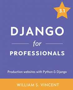 Django for Professionals: Production websites with Python & Django