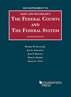 The Federal Courts and the Federal System, 7th, 2019 Supplement (University Casebook Series)