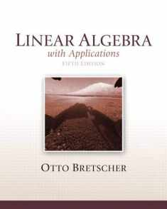 Linear Algebra with Applications, 5th Edition