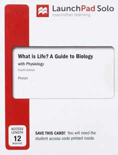 LaunchPad for What is Life? A Guide to Biology with Physiology (Twelve Month Access)