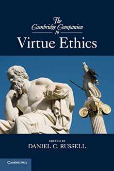 The Cambridge Companion to Virtue Ethics (Cambridge Companions to Philosophy)