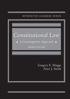 Constitutional Law: A Contemporary Approach (Interactive Casebook Series)