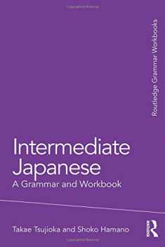 Intermediate Japanese (Grammar Workbooks)