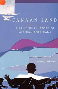 Canaan Land: A Religious History of African Americans (Religion in American Life)