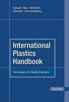 International Plastics Handbook 4E: The Resource for Plastics Engineers