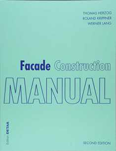 Facade Construction Manual (Detail Construction Manuals)