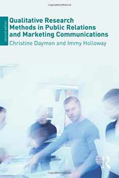 Qualitative Research Methods in Public Relations and Marketing Communications, 2nd Edition