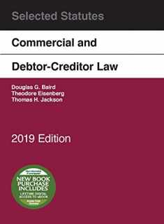 Commercial and Debtor-Creditor Law Selected Statutes, 2019 Edition