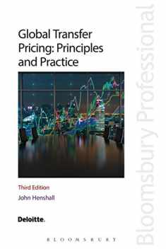 Global Transfer Pricing: Principles and Practice: Third Edition