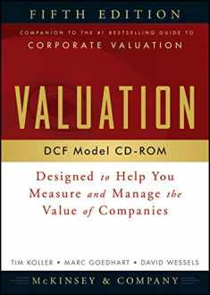 Valuation DCF Model, CD-ROM: Designed to Help You Measure and Manage the Value of Companies, 5th Edition