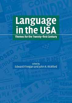 Language in the USA: Themes 21C: Themes for the Twenty-first Century