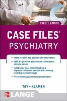 Case Files Psychiatry, Fourth Edition (LANGE Case Files)