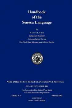 Handbook of the Seneca Language (North American Indian Languages and English Edition)