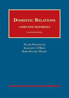 Domestic Relations, Cases and Materials (University Casebook Series)