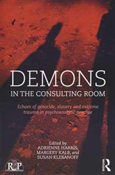 Demons in the Consulting Room (Relational Perspectives Book Series)
