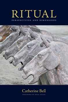 Ritual: Perspectives and Dimensions Revised Edition