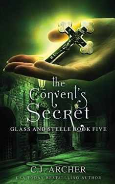 The Convent's Secret (Glass and Steele)