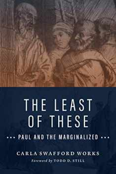 The Least of These: Paul and the Marginalized