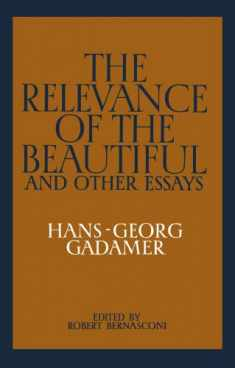 The Relevance of the Beautiful and Other Essays