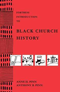 Fortress Intro Black Church History