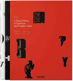 Type: A Visual History of Typefaces & Graphic Styles (VARIA)