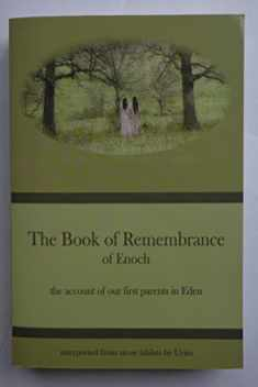 The Book of Remembrance of Enoch