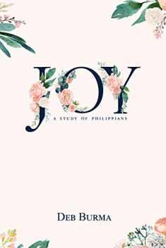 Joy: A Study of Philippians