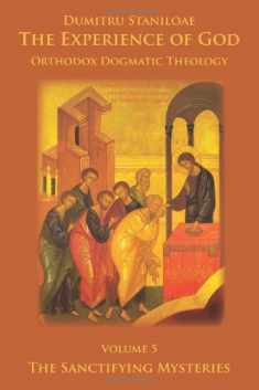 The Experience of God, vol. 5, The Sanctifying Mysteries