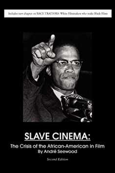 Slave Cinema: The Crisis of the African-American in Film