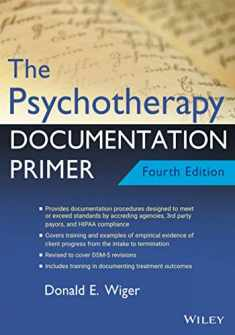 The Psychotherapy Documentation Primer,4th Edition